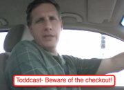 Toddcast- Beware of the checkout image