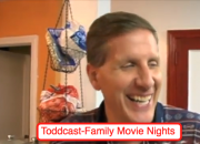 Toddcast- family movie night image
